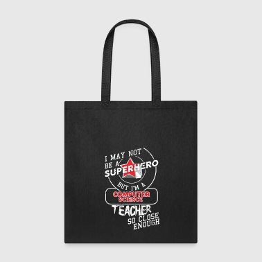 Computer Science Teacher - Tote Bag