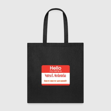 Hello My Name Is Hello, my name is... - Tote Bag