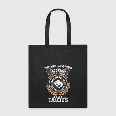 I AM A TAURUS - Tote Bag