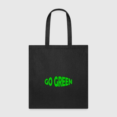 GO GREEN - ENVIROMENTAL T-SHIRT - TEE SHIRT ÖKO - Tote Bag