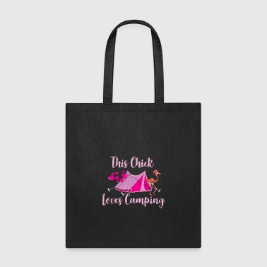 Funny Flamingo Camping This Chick loves Camping - Tote Bag