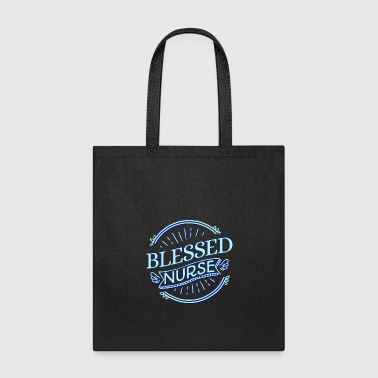 Blessed to be a Nurse God Church Bible Faith - Tote Bag