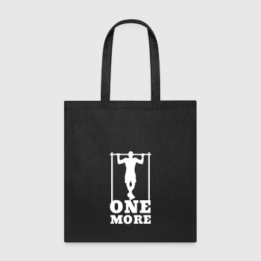 One more - Gym Fitness Workout Quote Saying - Tote Bag