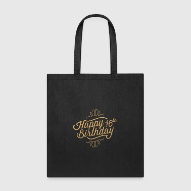 Happy 16th Birthday - Tote Bag