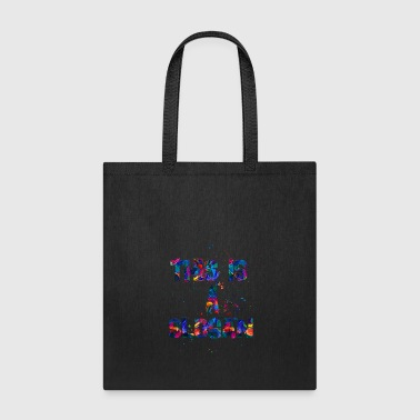 this is a slogan - Tote Bag