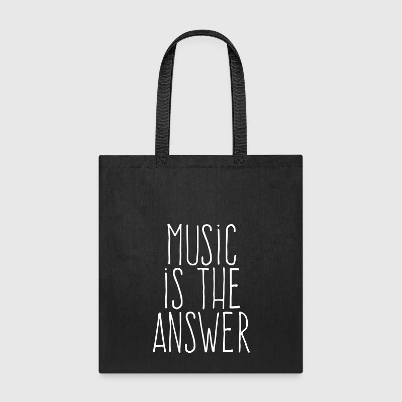music is the answer - Tote Bag