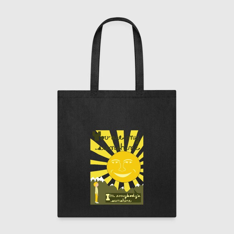 you are my sunshine - Tote Bag