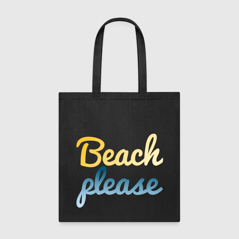 Beach please - Tote Bag