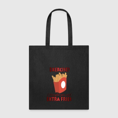Extra Fries - Tote Bag