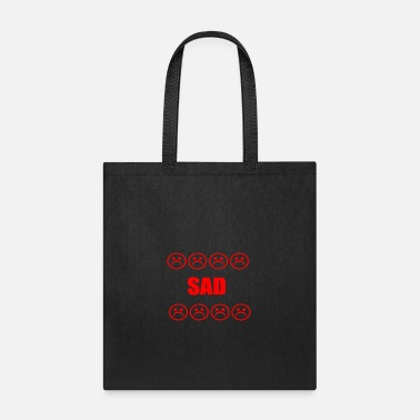 Sad SAD - Tote Bag