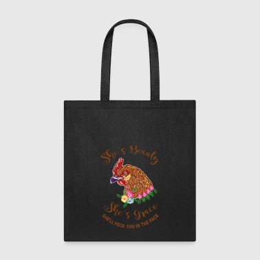 Chicken She s Beauty She s Grace - Tote Bag