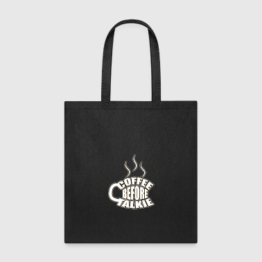Coffee Coffee, Coffee, Coffee - Tote Bag