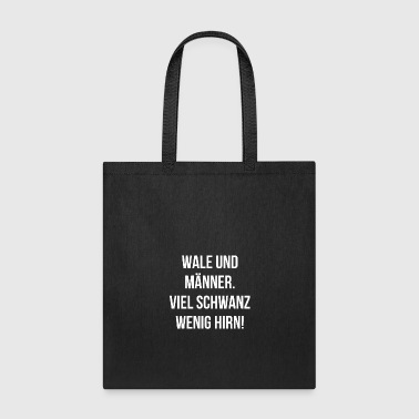 sex woman sayings evil macho funny men emanze - Tote Bag