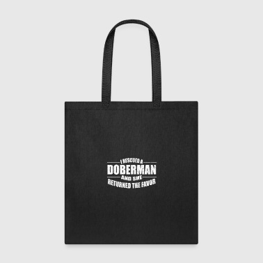 Cute I rescused a Doberman Dog - Tote Bag