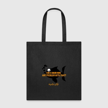 I Am Sailor Man Any Problem With That - Tote Bag