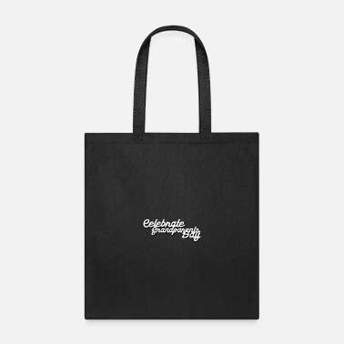Day Celebrate Your Grandparents - Tote Bag