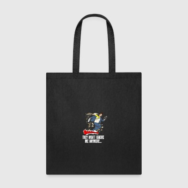 ignore me anymore gift idea present - Tote Bag