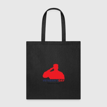Veteran Veterans Day - Tote Bag