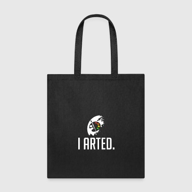 I Arted- Artist -Total Basics - Tote Bag