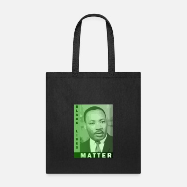 Martin Black Lives Matter - Martin Luther King Jr. - Tote Bag