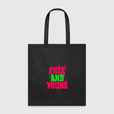 Free and young - Tote Bag
