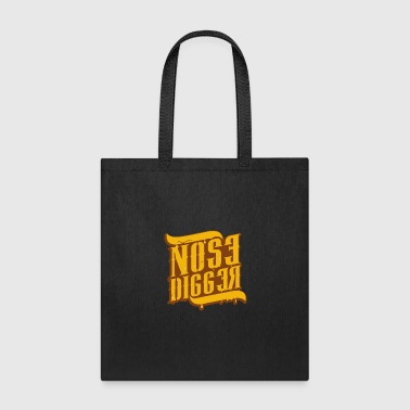 Nose Nose Digger - Tote Bag