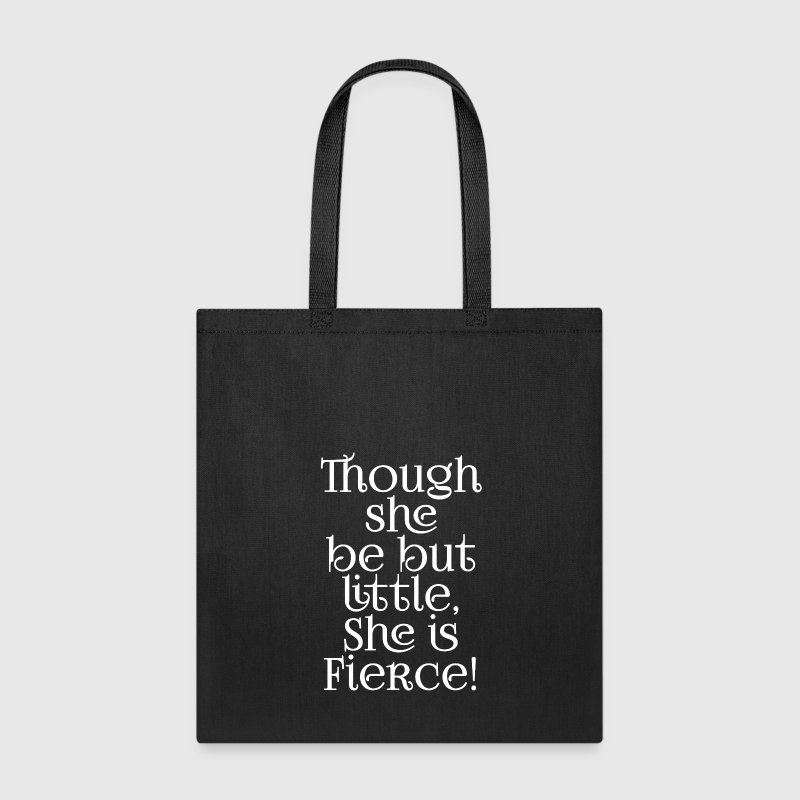 Little but Fierce Shakespeare Cool Quote - Tote Bag