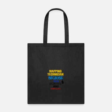 Map Mapping technician - Tote Bag