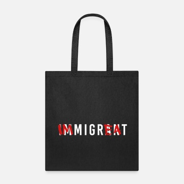 Immigrant IMMIGRANT - Tote Bag