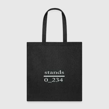 Stand stands - Tote Bag