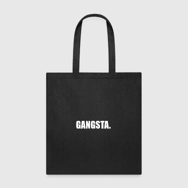Gangsta GANGSTA - Tote Bag
