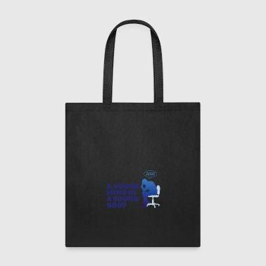 A Healthy Mind In A Healthy Body - Tote Bag