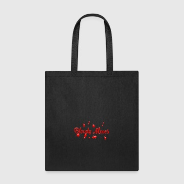 Bloody moves - Tote Bag
