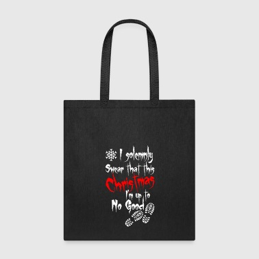 I Solemnly Swear That This Christmas Im Upto No Go - Tote Bag