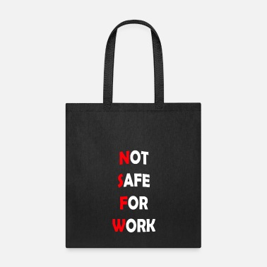 Not Safe For Work Not Safe For Work - Workaholic - Tote Bag