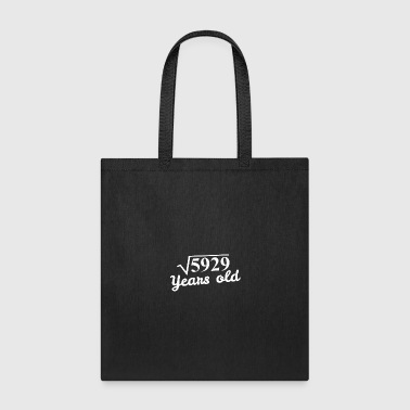 Square root 5929 years old - 77th Birthday Gift - Tote Bag