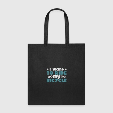 I want to ride my bicycle quote christmas - Tote Bag