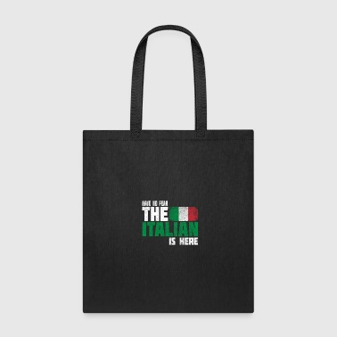NoFear Italian 02. Great as a gift or gift idea fo - Tote Bag