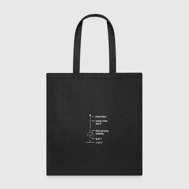Procrastination Getting Things Done - Tote Bag