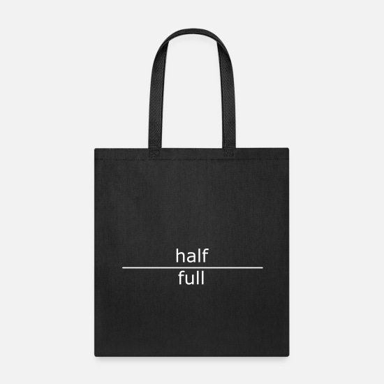 Funny Bags & backpacks - half-full - Tote Bag black