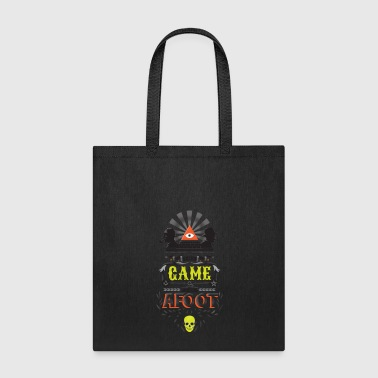 182- The game is afoot - Tote Bag