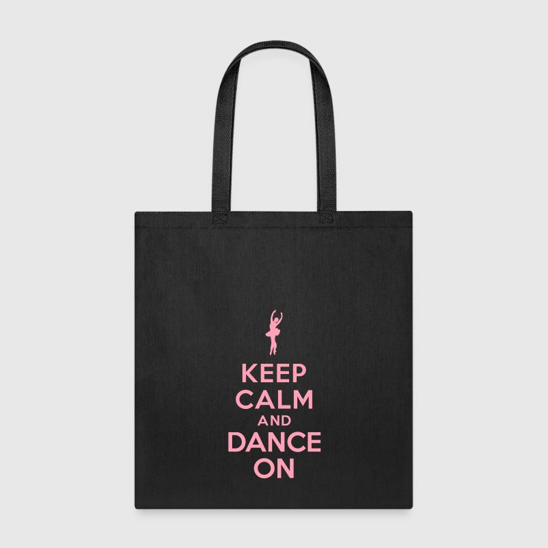 Keep calm and Dance On - Tote Bag