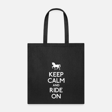 Quote keep calm and ride on - Tote Bag
