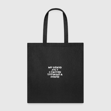 Funny My Beard Quote - Tote Bag