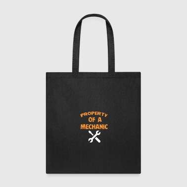 Property Of A Mechanic - Tote Bag