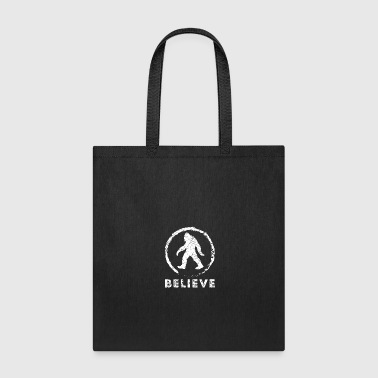 bigfoot Believe funny gift t-shirt - Tote Bag