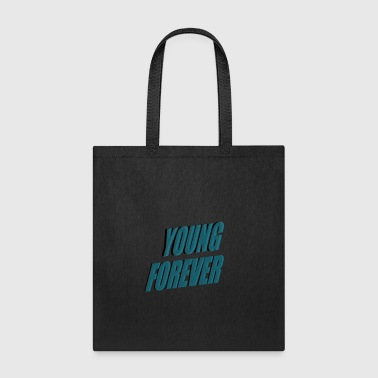 YOUNG FOREVER - Tote Bag