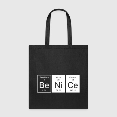 Nice Be Nice - Nice - Tote Bag
