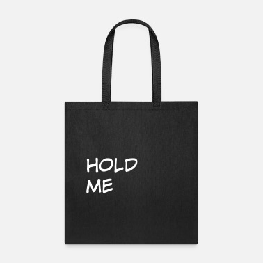 Holding hold - Tote Bag