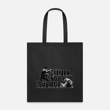 Subject Citizen Not Subject - Tote Bag
